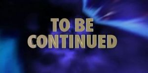 To Be Continued 2